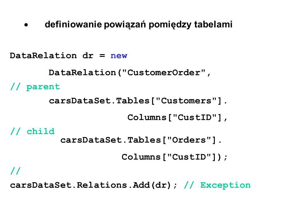 · definiowanie powiązań pomiędzy tabelami