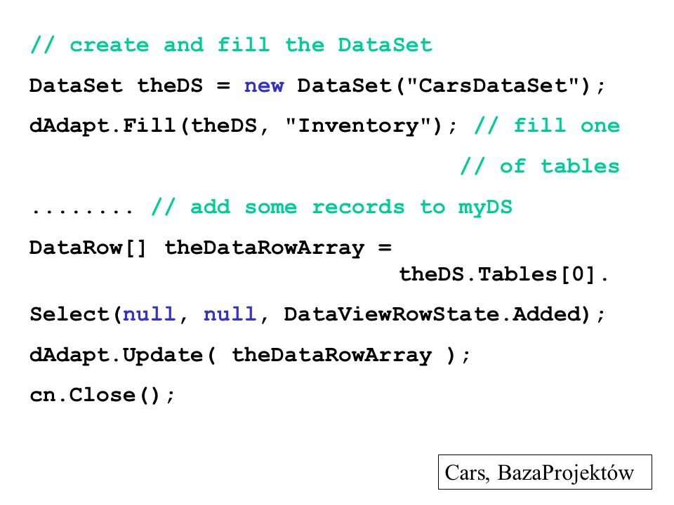 // create and fill the DataSet