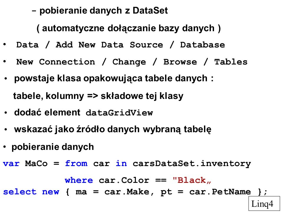 - pobieranie danych z DataSet