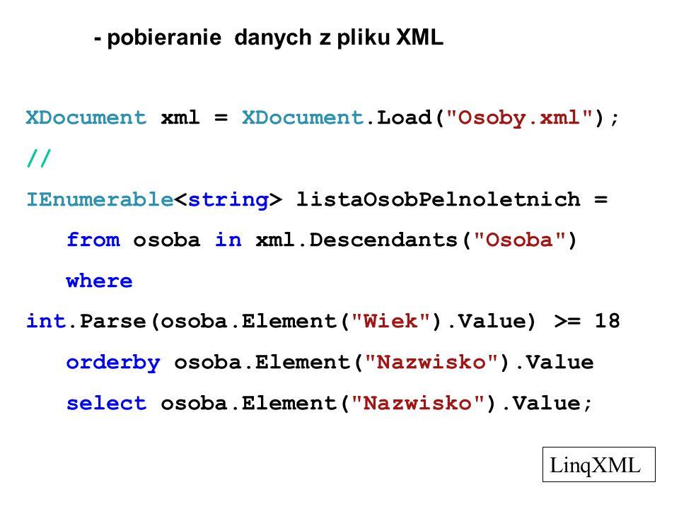 - pobieranie danych z pliku XML