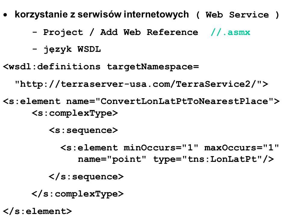 · korzystanie z serwisów internetowych ( Web Service )