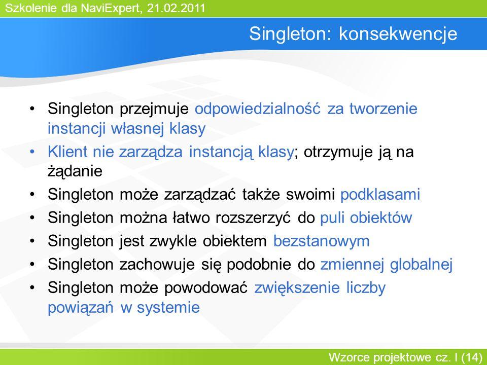 Singleton: konsekwencje