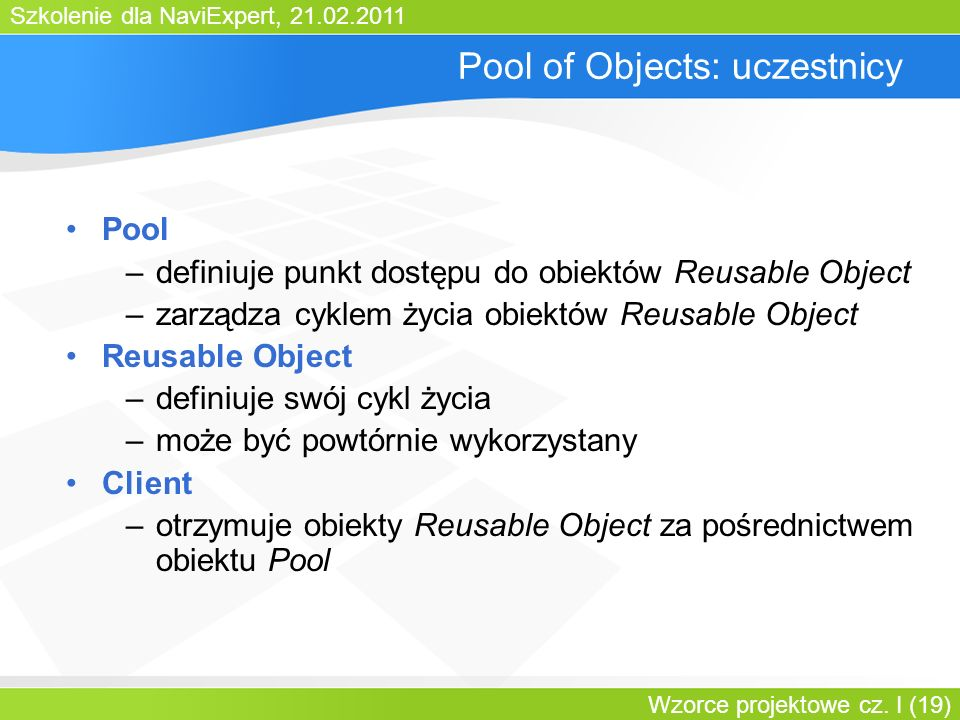 Pool of Objects: uczestnicy