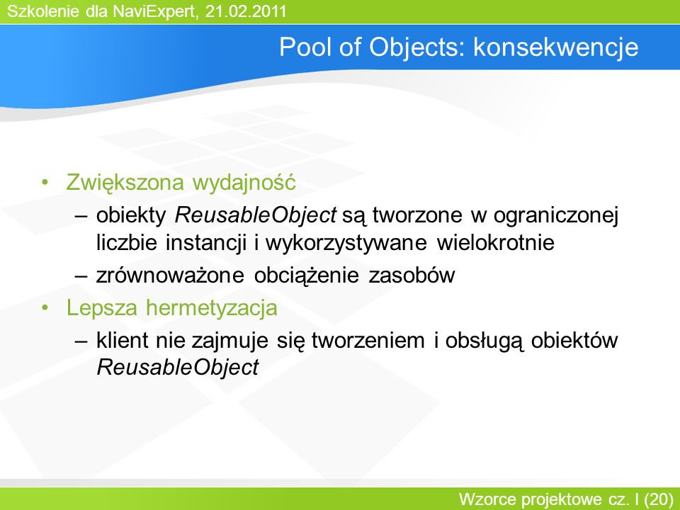 Pool of Objects: konsekwencje