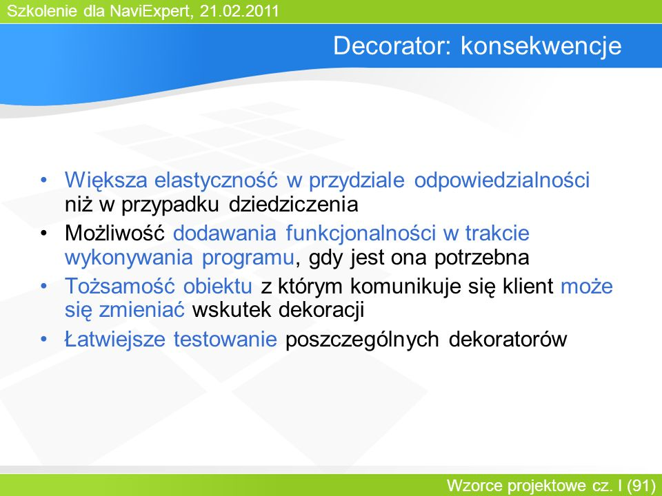 Decorator: konsekwencje