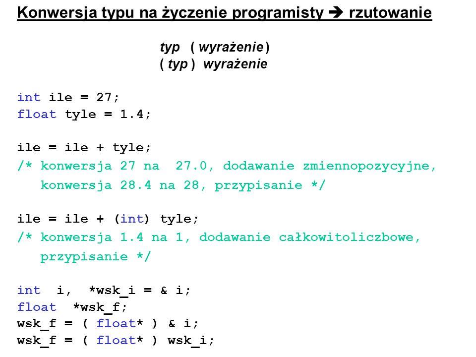 Konwersja typu na życzenie programisty  rzutowanie
