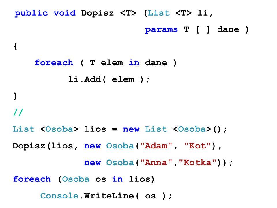 public void Dopisz <T> (List <T> li,