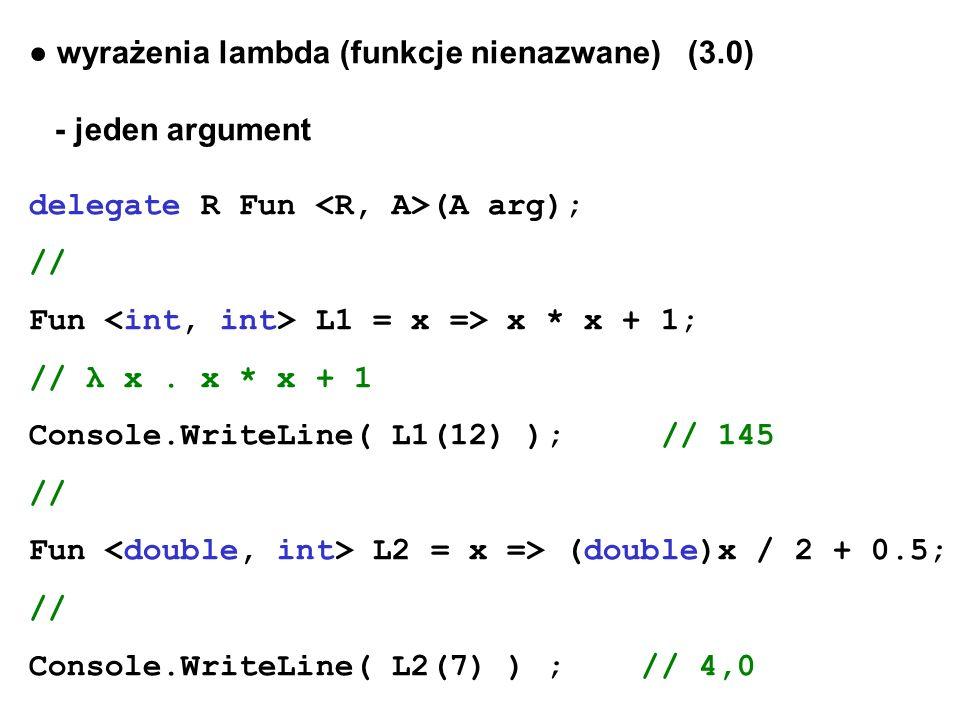 ● wyrażenia lambda (funkcje nienazwane) (3.0)
