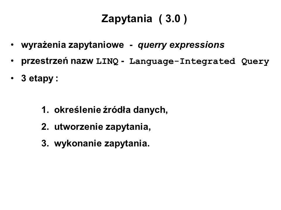 Zapytania ( 3.0 ) wyrażenia zapytaniowe - querry expressions