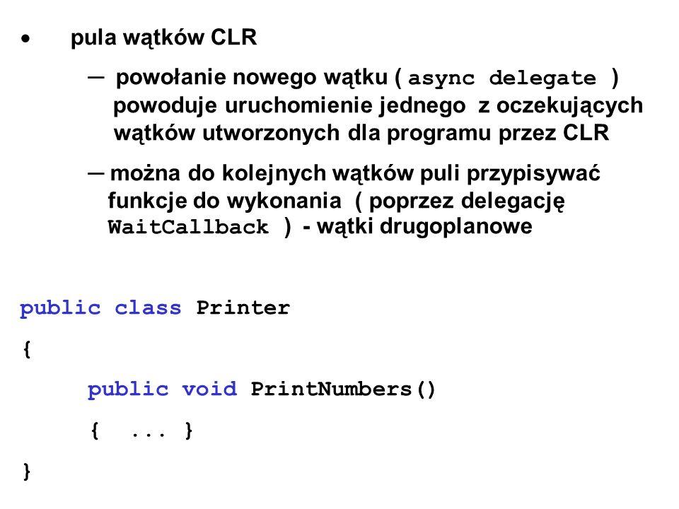 · pula wątków CLR