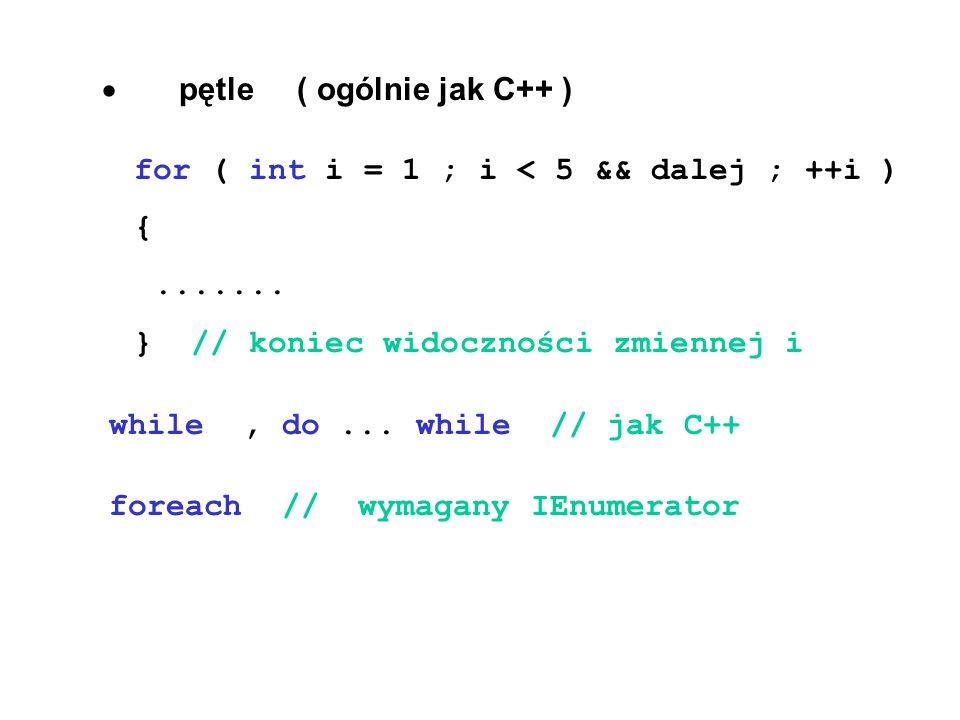 · pętle ( ogólnie jak C++ )