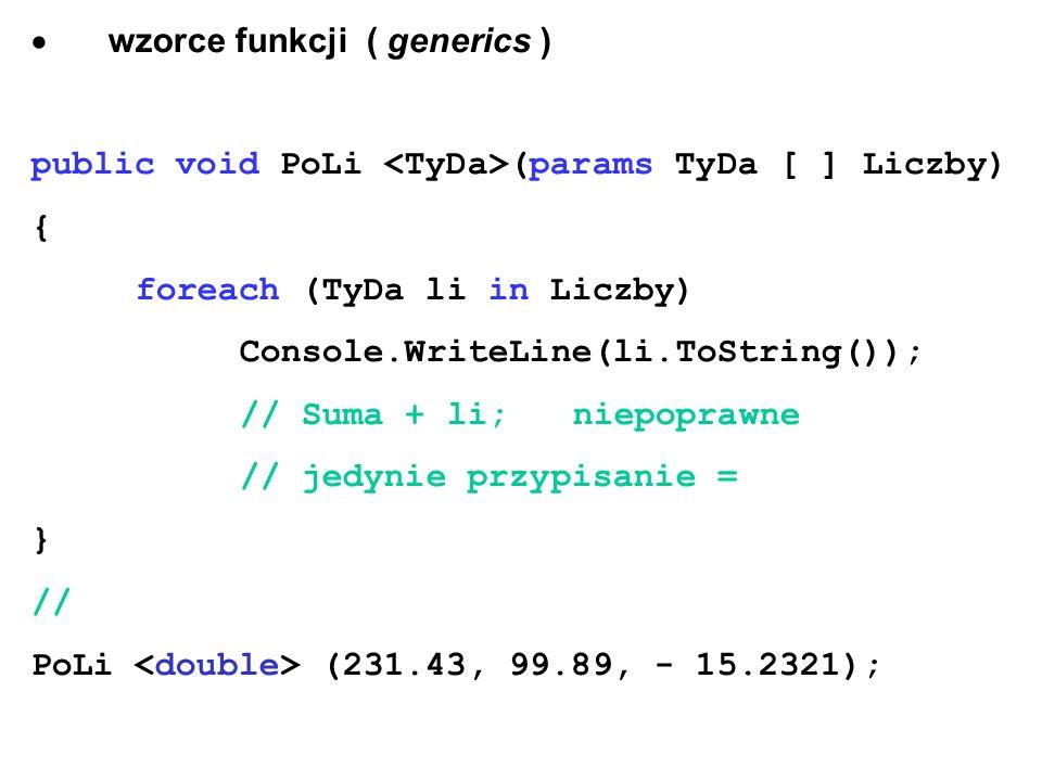 · wzorce funkcji ( generics )