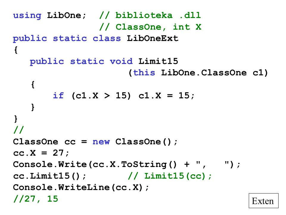 using LibOne; // biblioteka .dll