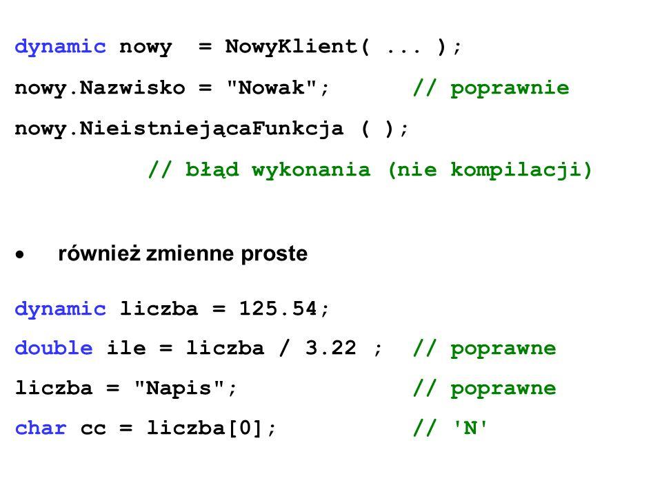 dynamic nowy = NowyKlient( ... );