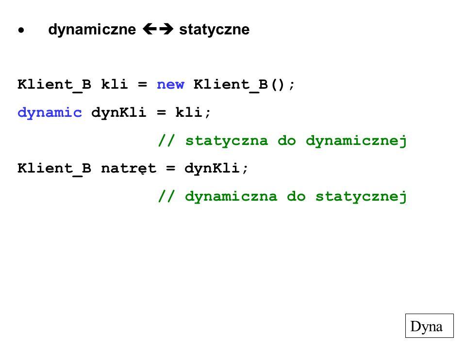 · dynamiczne  statyczne