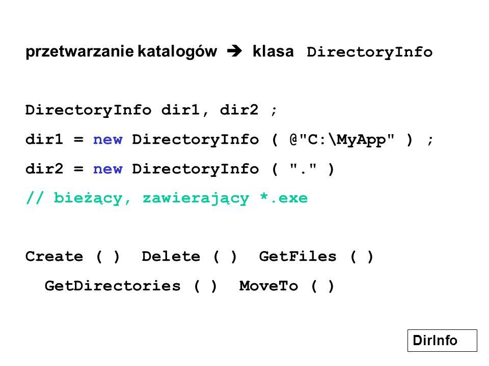 przetwarzanie katalogów  klasa DirectoryInfo