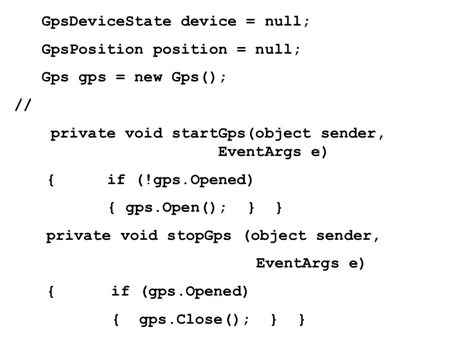 GpsDeviceState device = null;