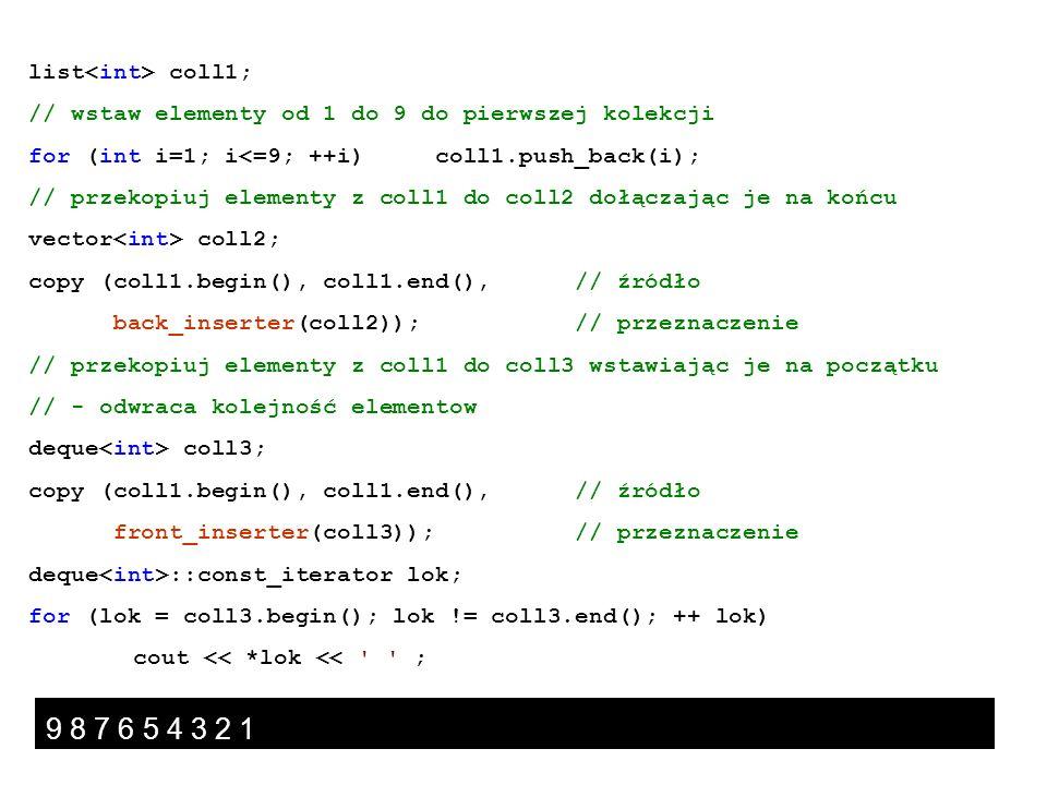 9 8 7 6 5 4 3 2 1 list<int> coll1;