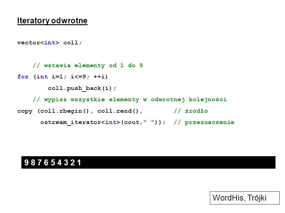 Iteratory odwrotne 9 8 7 6 5 4 3 2 1 WordHis, Trójki