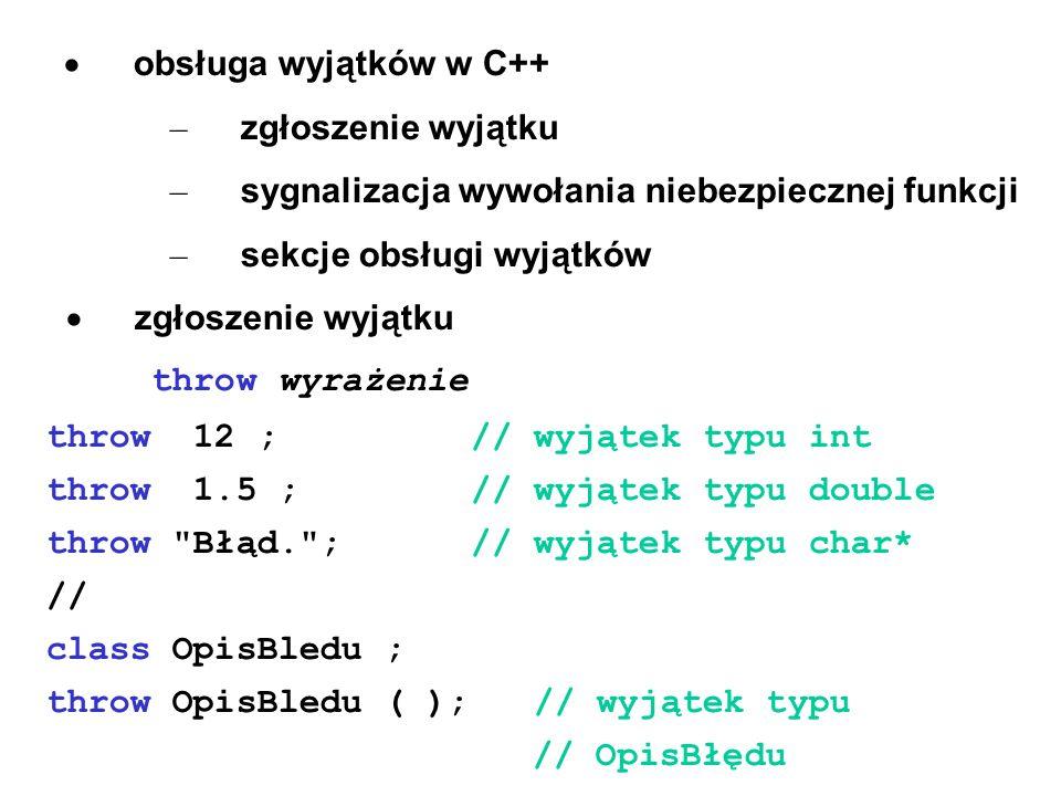 · obsługa wyjątków w C++