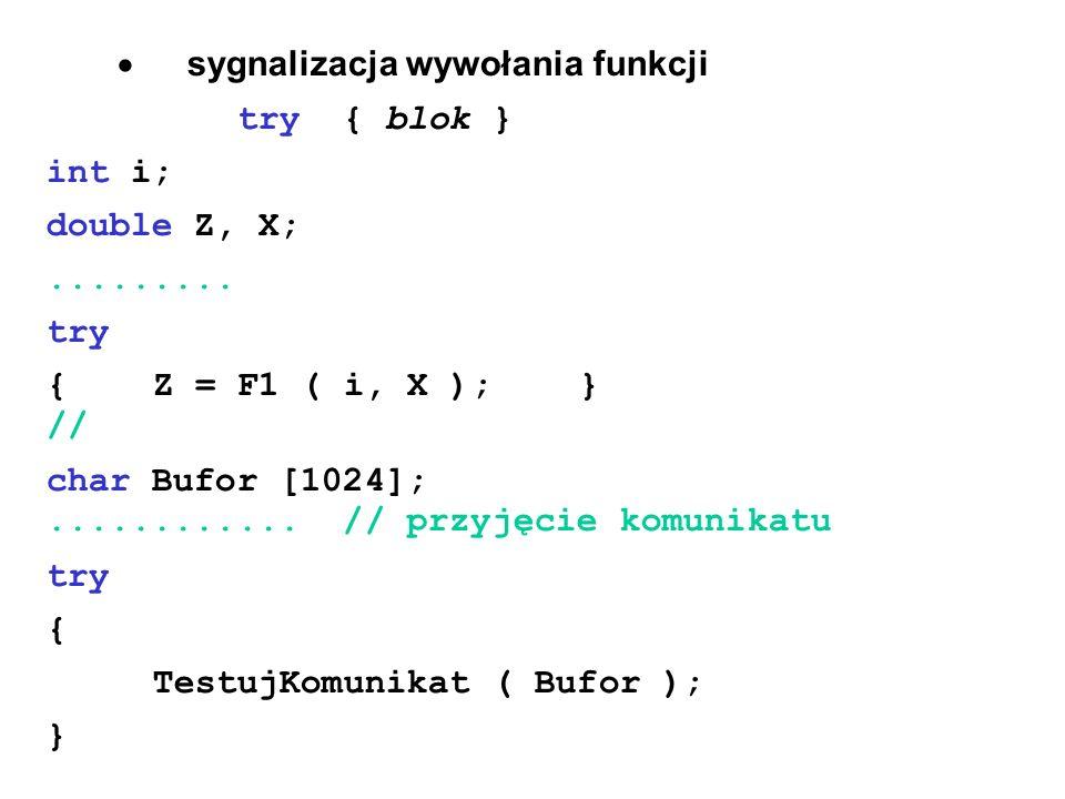· sygnalizacja wywołania funkcji