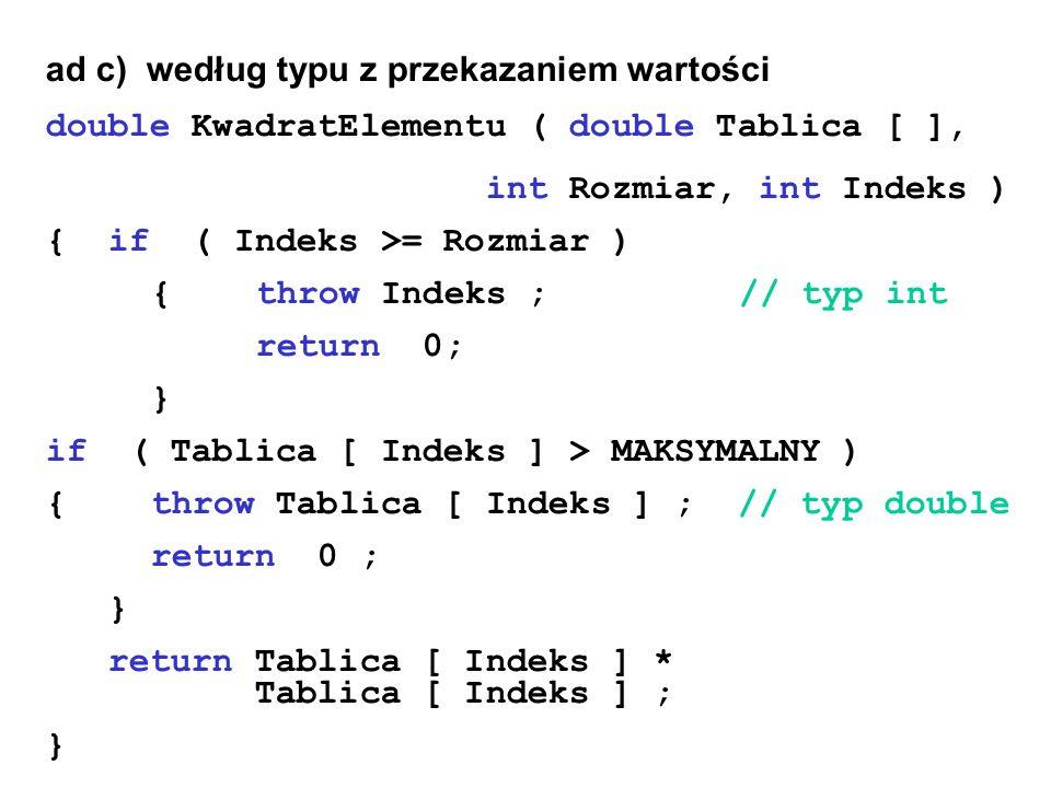 ad c) według typu z przekazaniem wartości