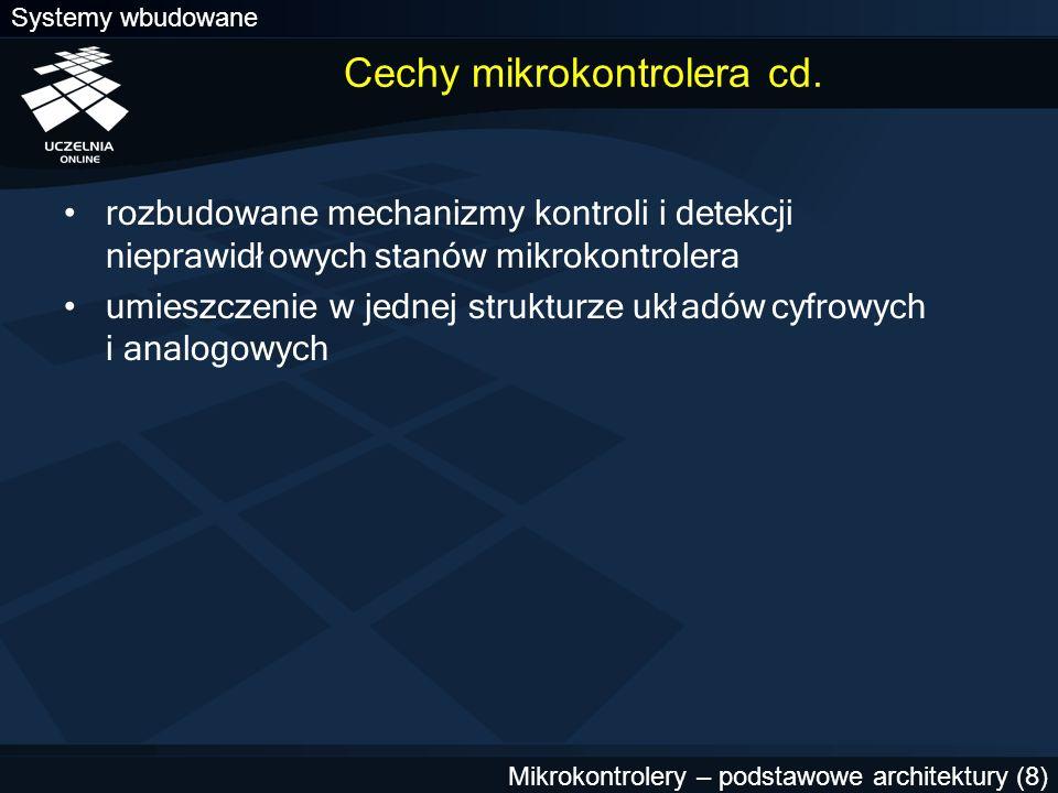 Cechy mikrokontrolera cd.