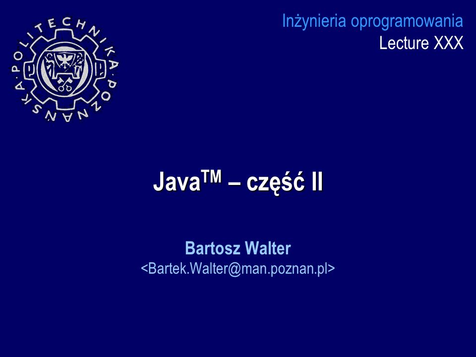Bartosz Walter <Bartek.Walter@man.poznan.pl>