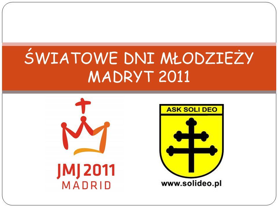 ŚWIATOWE DNI MŁODZIEŻY MADRYT 2011