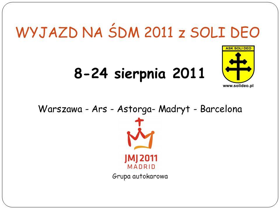 Warszawa - Ars - Astorga- Madryt - Barcelona