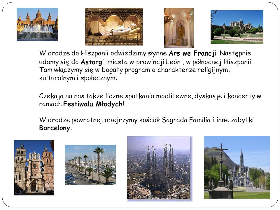 W drodze do Hiszpanii odwiedzimy słynne Ars we Francji