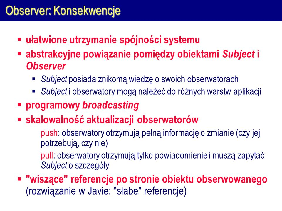 Observer: Konsekwencje