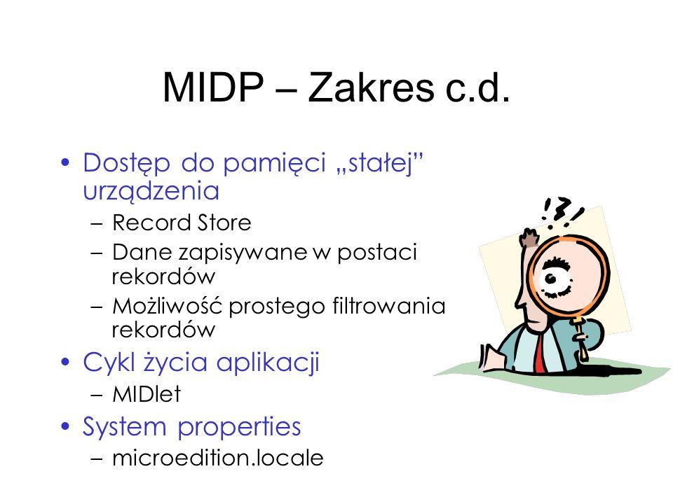 """MIDP – Zakres c.d. Dostęp do pamięci """"stałej urządzenia"""