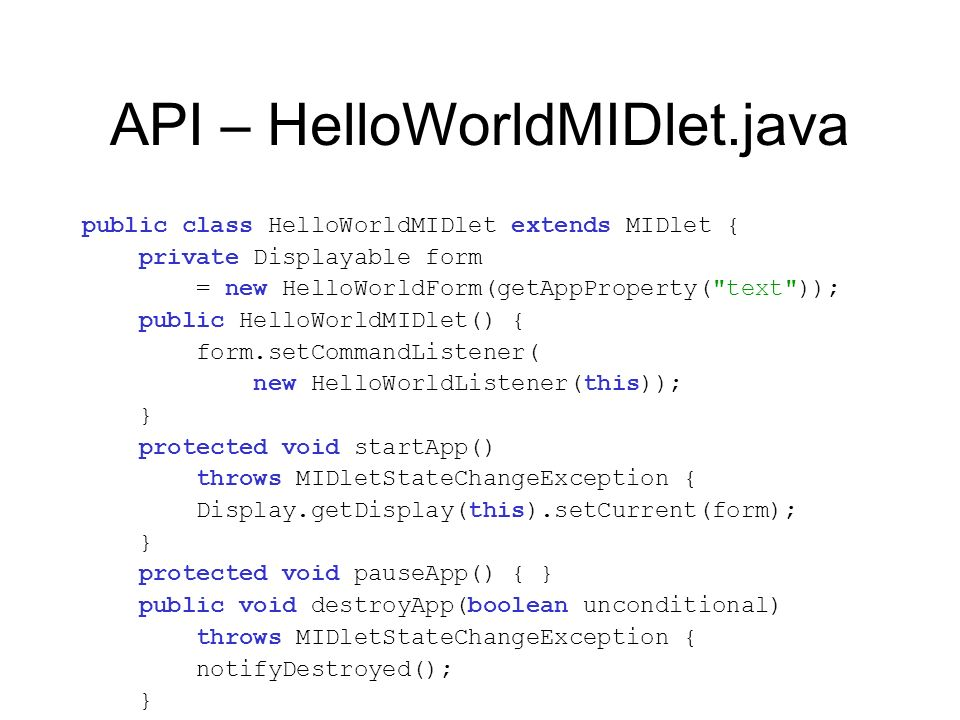API – HelloWorldMIDlet.java