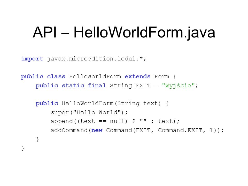 API – HelloWorldForm.java