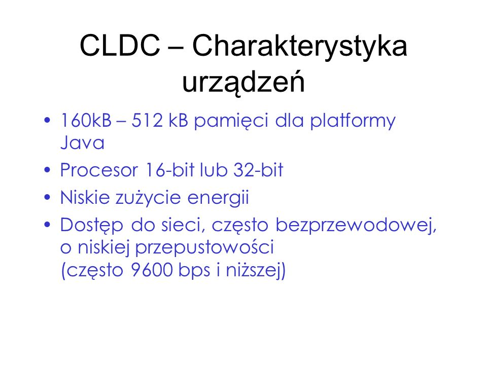 CLDC – Charakterystyka urządzeń