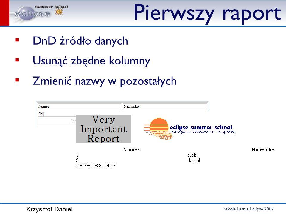 Pierwszy raport DnD źródło danych Usunąć zbędne kolumny