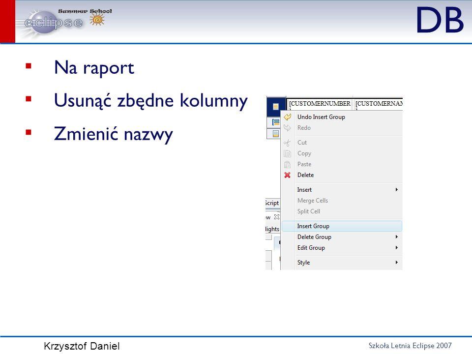 DB Na raport Usunąć zbędne kolumny Zmienić nazwy