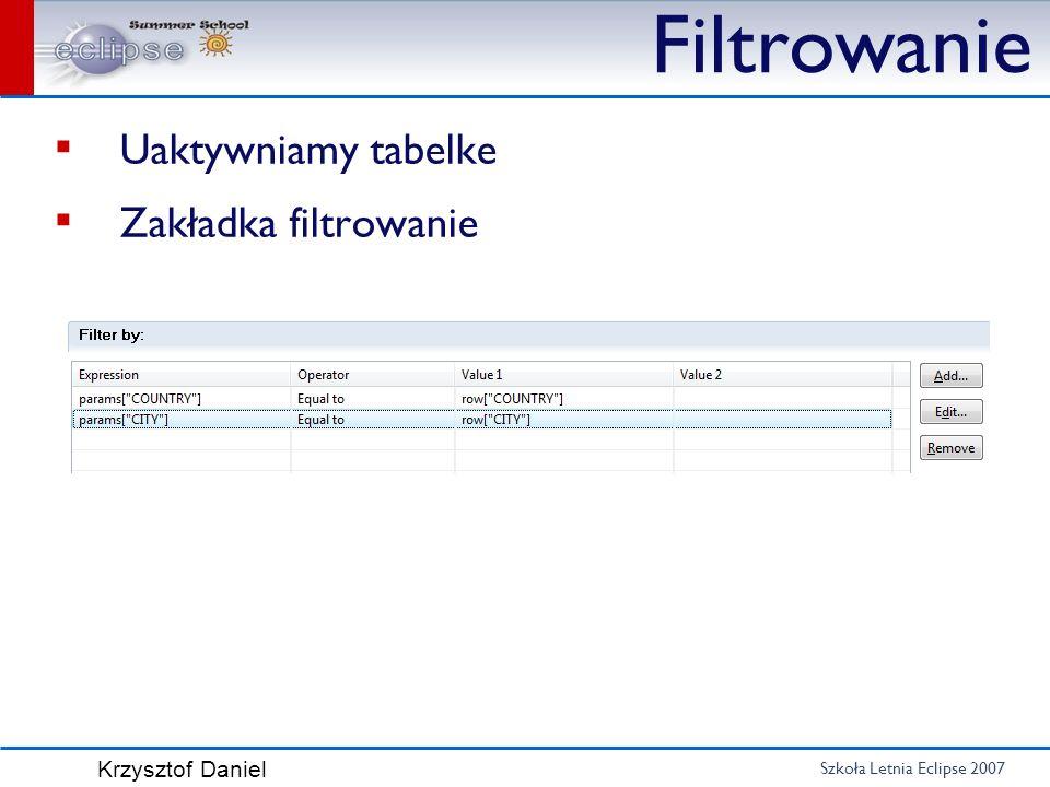Filtrowanie Uaktywniamy tabelke Zakładka filtrowanie