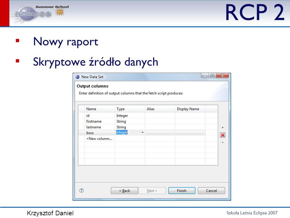 RCP 2 Nowy raport Skryptowe źródło danych