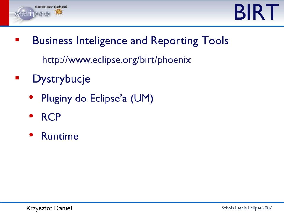 BIRT Business Inteligence and Reporting Tools Dystrybucje