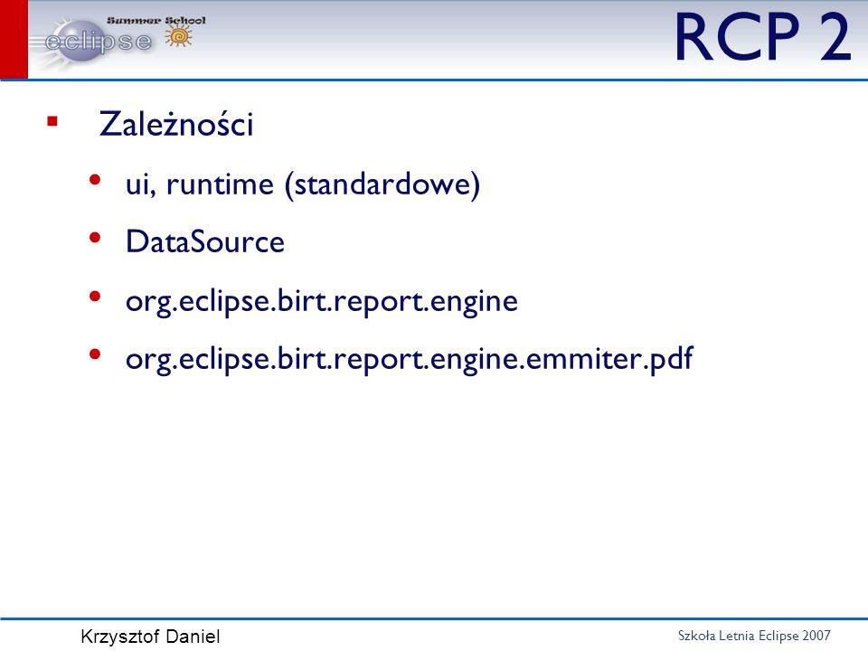 RCP 2 Zależności ui, runtime (standardowe) DataSource