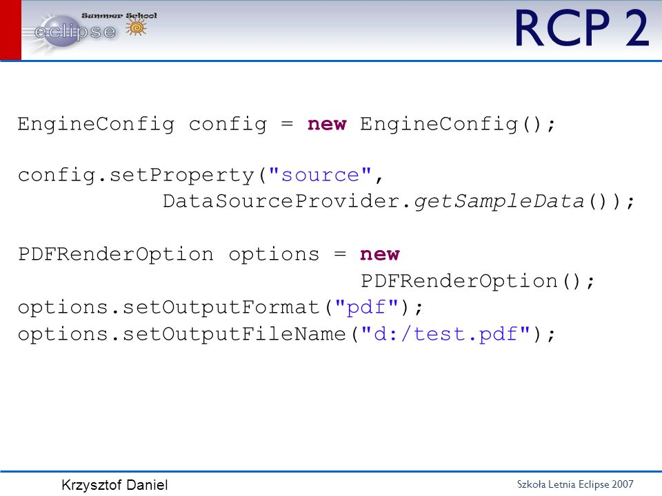 RCP 2 EngineConfig config = new EngineConfig();