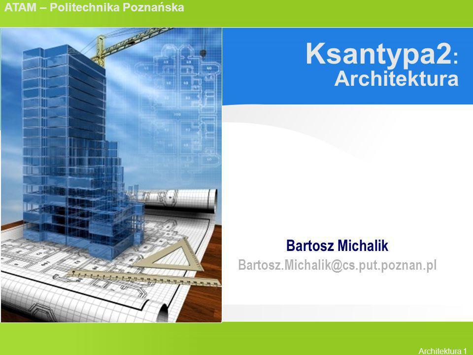 Ksantypa2: Architektura
