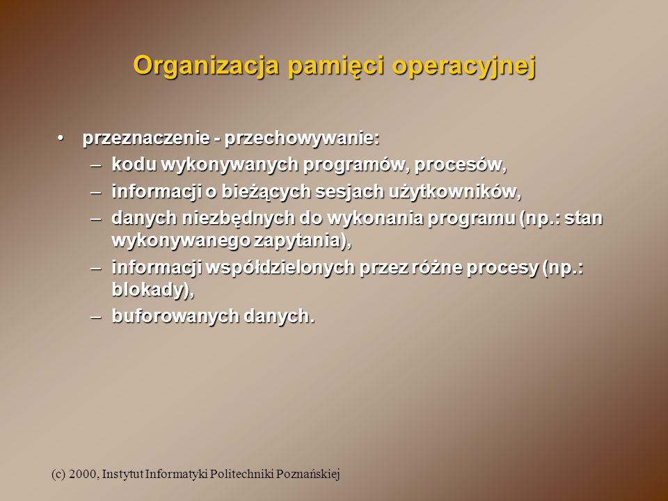 Organizacja pamięci operacyjnej