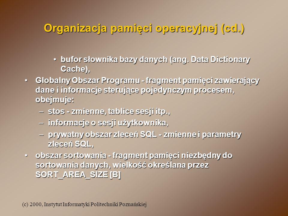 Organizacja pamięci operacyjnej (cd.)