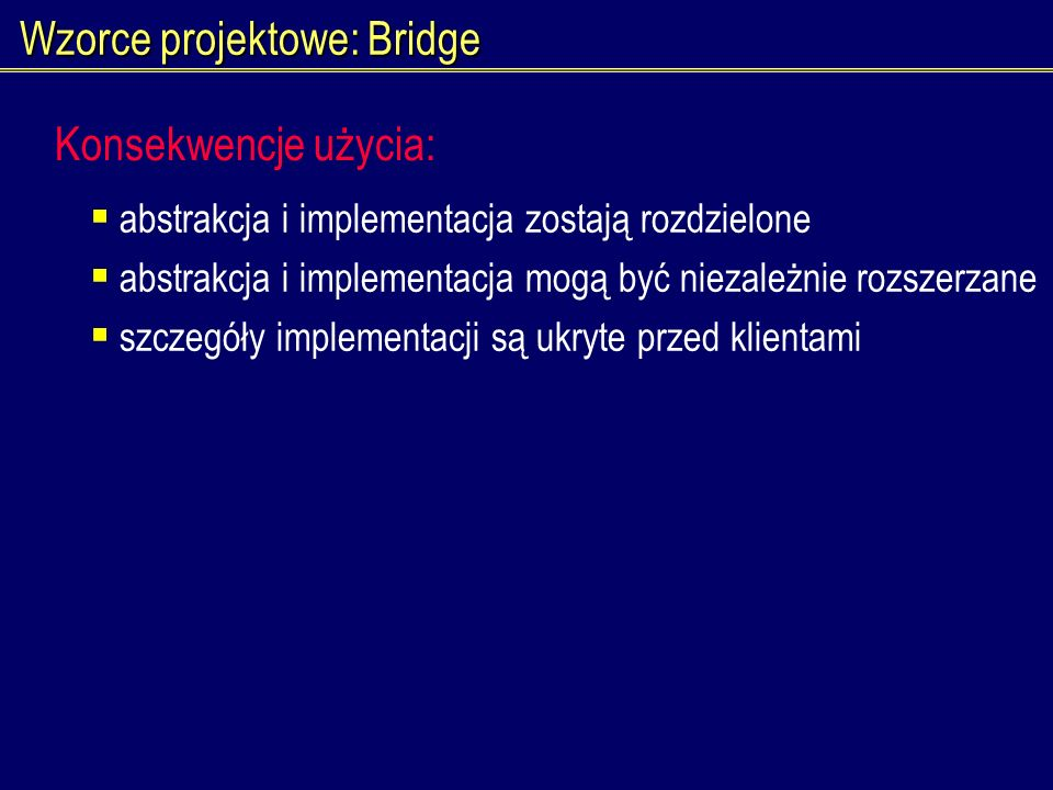 Wzorce projektowe: Bridge