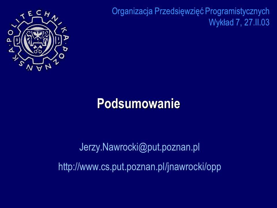 Jerzy.Nawrocki@put.poznan.pl http://www.cs.put.poznan.pl/jnawrocki/opp