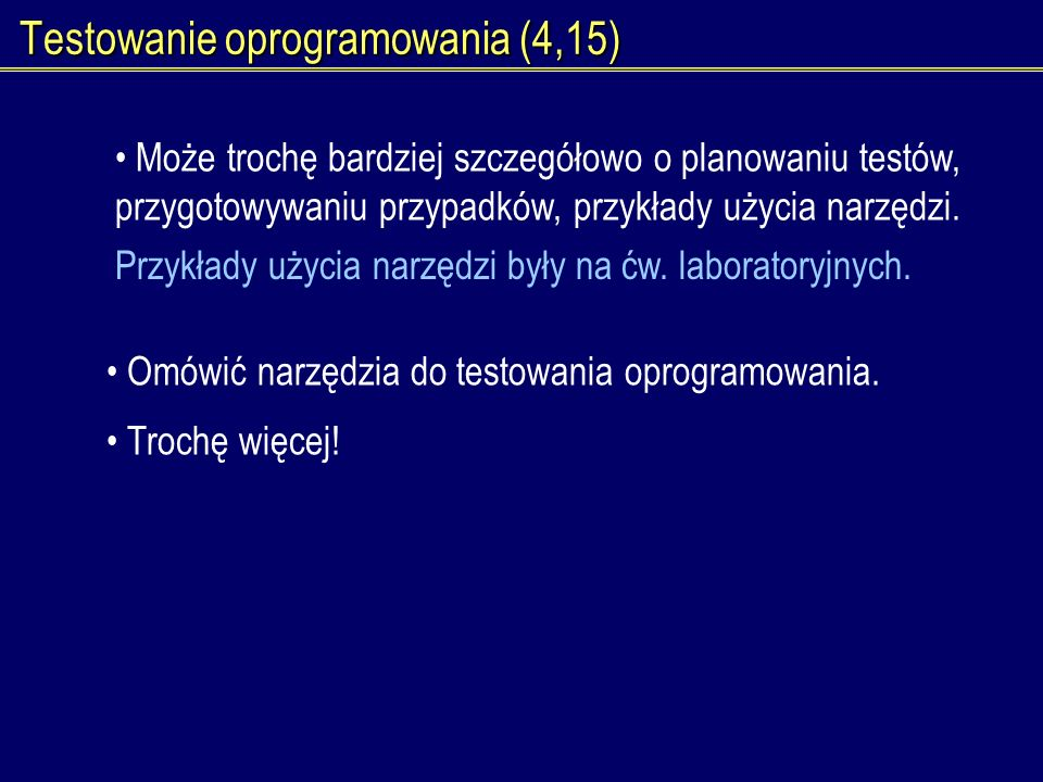 Testowanie oprogramowania (4,15)