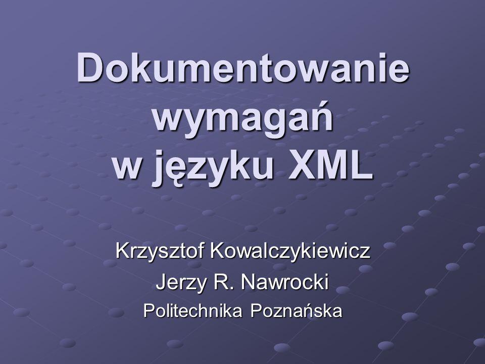 Dokumentowanie wymagań w języku XML